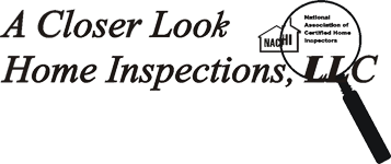 A Closer Look Home Inspections, LLC